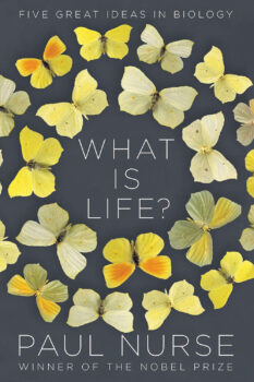 What is Life? Five Great Ideas in Biology