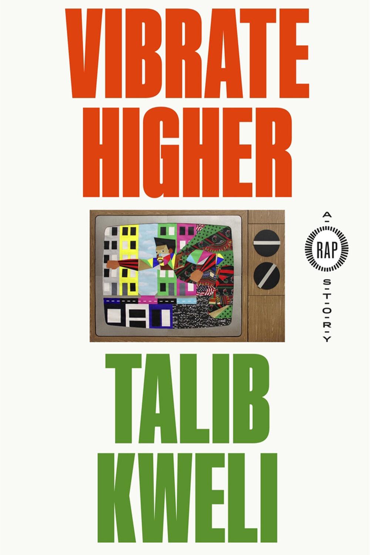 Vibrate Higher by Talib Kweli