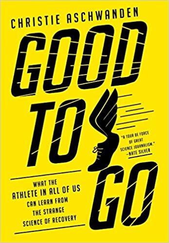 Good to Go by Christie Aschwanden